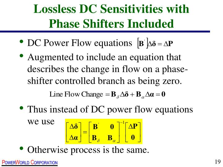 Lossless DC Sensitivities with Phase Shifters Included