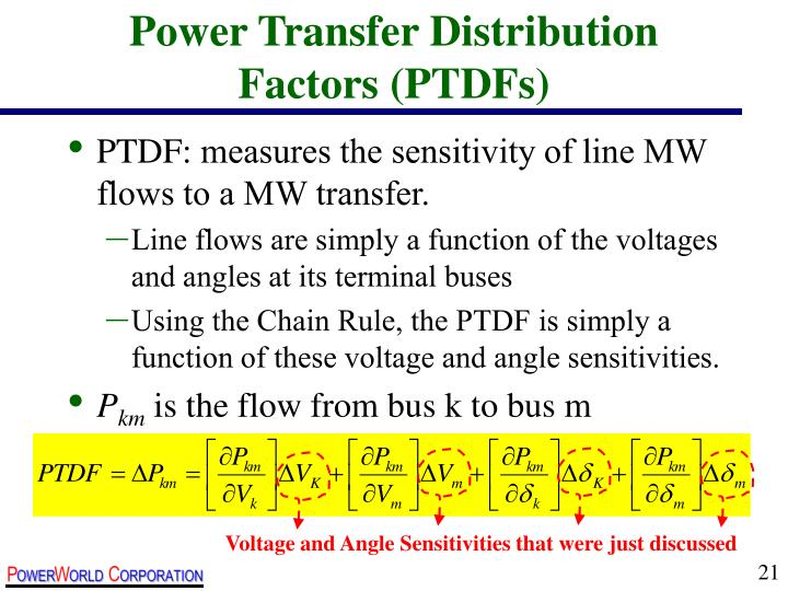 Power Transfer Distribution Factors (PTDFs)