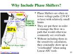why include phase shifters