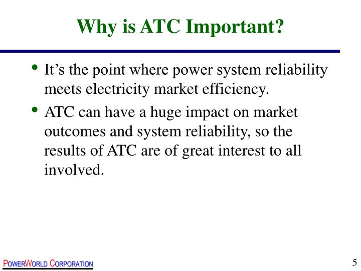 Why is ATC Important?