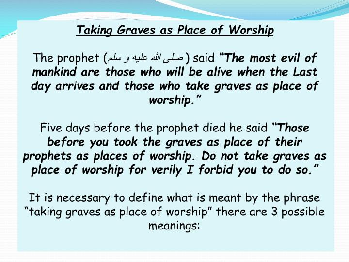 Taking Graves as Place of Worship