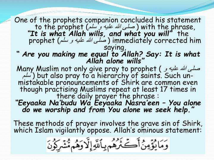 One of the prophets companion concluded his statement to the prophet (