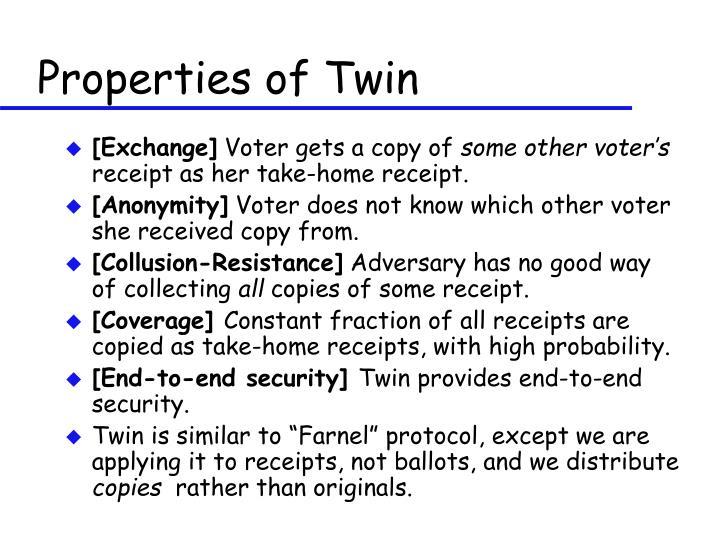 Properties of Twin
