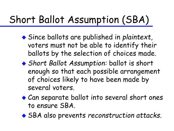 Short Ballot Assumption (SBA)