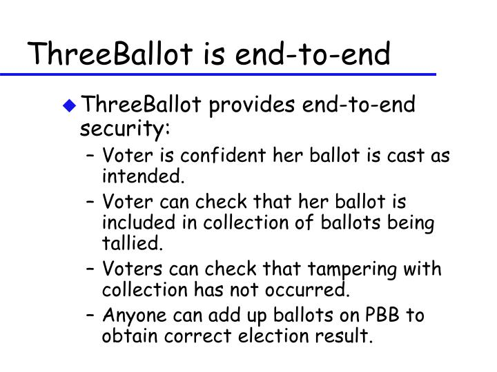 ThreeBallot is end-to-end