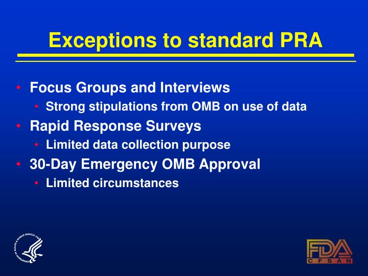 Exceptions to standard PRA