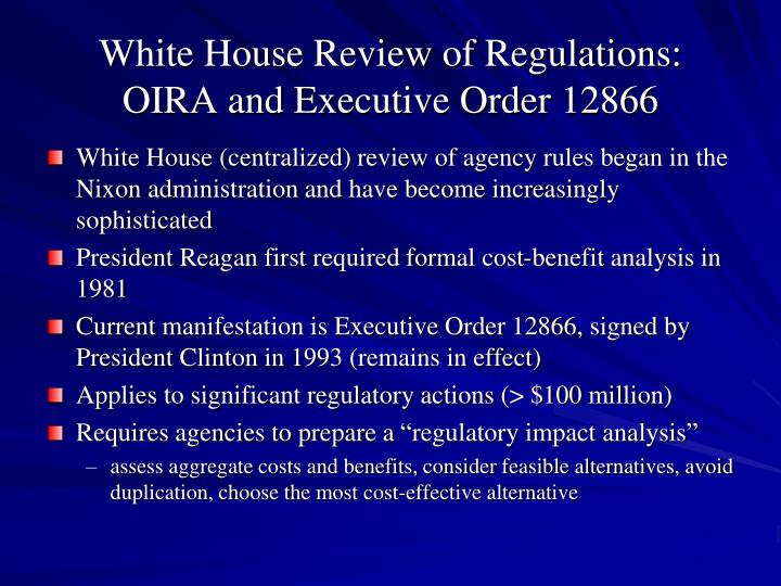 White House Review of Regulations: OIRA and Executive Order 12866
