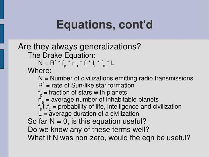 Equations, cont'd