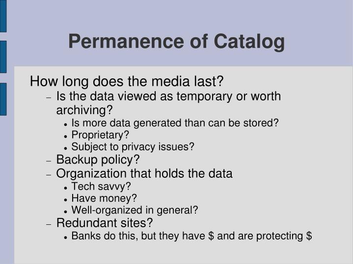 Permanence of Catalog