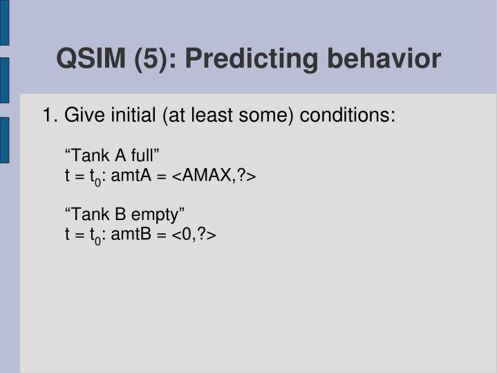 QSIM (5): Predicting behavior