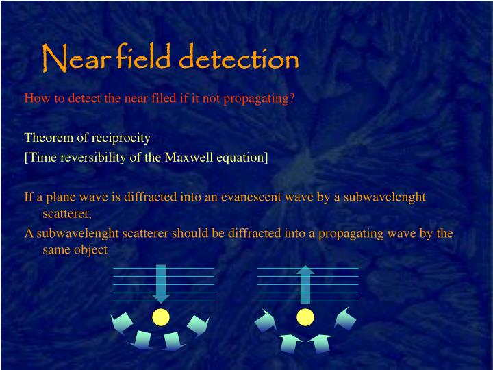Near field detection