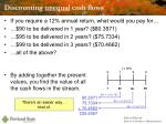 discounting unequal cash flows