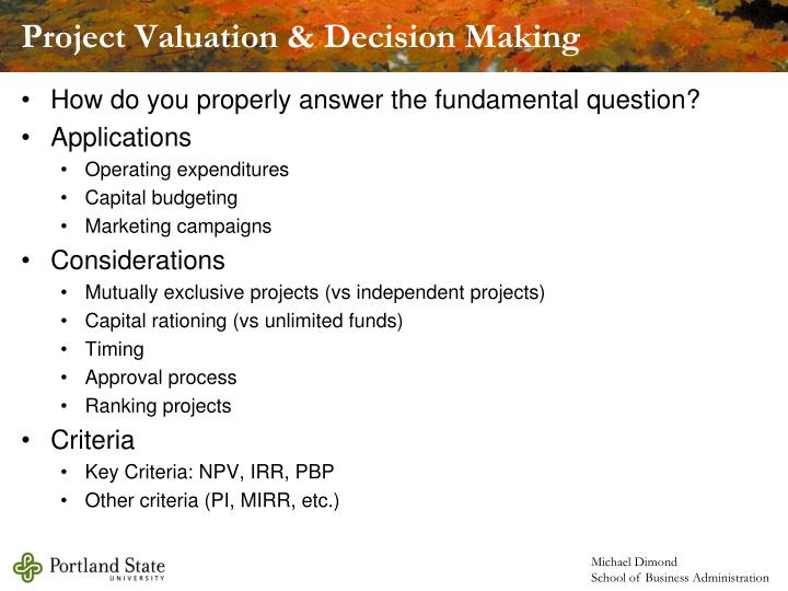Project Valuation & Decision Making