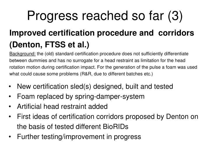 Progress reached so far (3)