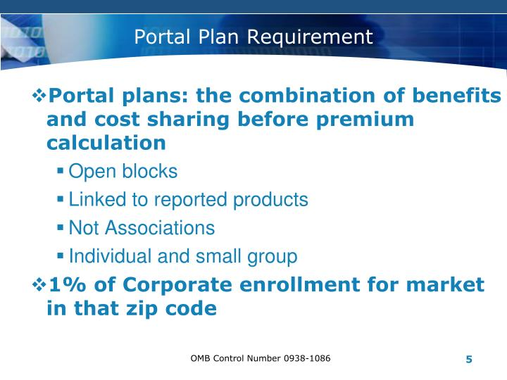 Portal plans: the combination of benefits and cost sharing before premium calculation