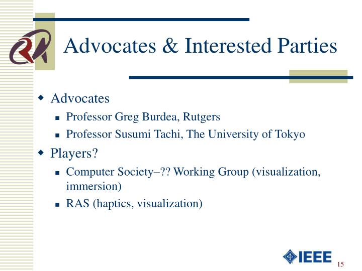 Advocates & Interested Parties