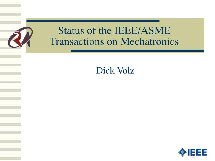 Status of the IEEE/ASME Transactions on Mechatronics