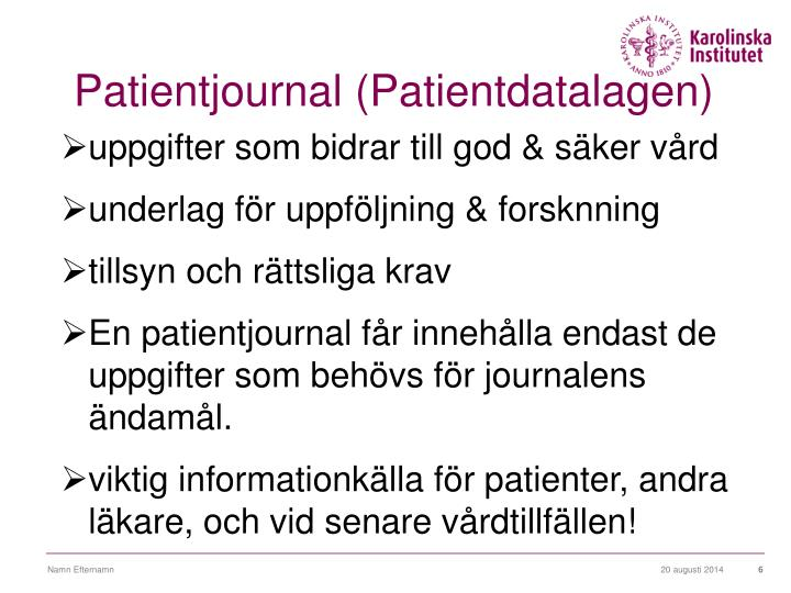 Patientjournal (Patientdatalagen)