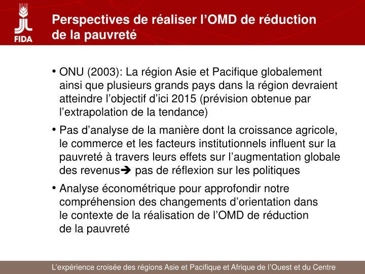 Perspectives de réaliser l'OMD de réduction de la pauvreté
