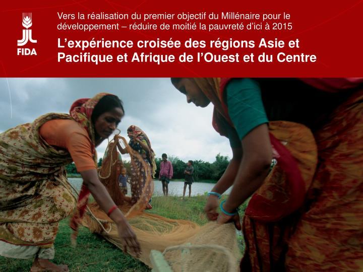 Vers la réalisation du premier objectif du Millénaire pour le développement – réduire de moitié la pauvreté d'ici à 2015
