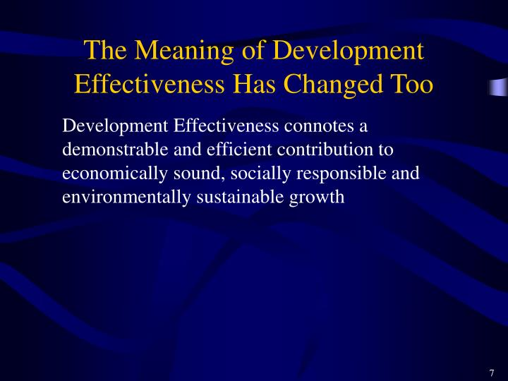 The Meaning of Development Effectiveness Has Changed Too