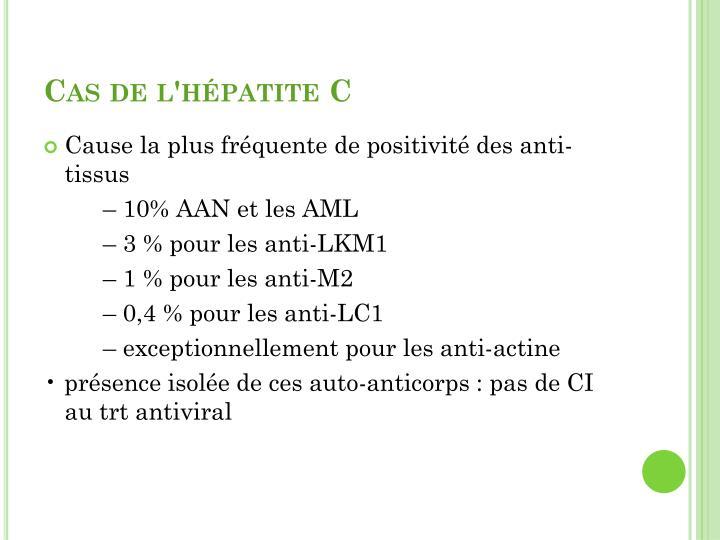 Cas de l'hépatite C