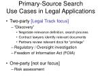 primary source search use cases in legal applications