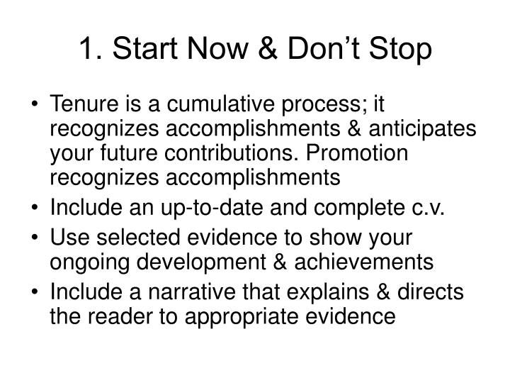 1. Start Now & Don't Stop