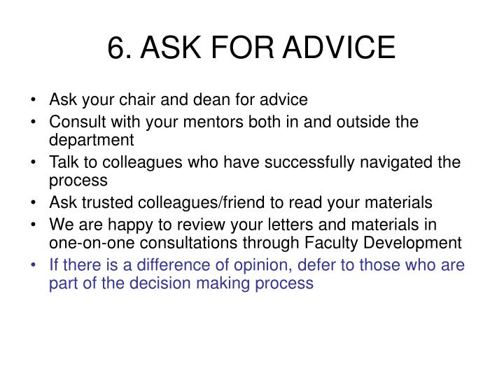 6. ASK FOR ADVICE