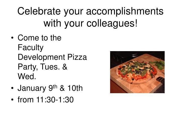 Celebrate your accomplishments