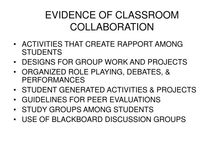 EVIDENCE OF CLASSROOM COLLABORATION