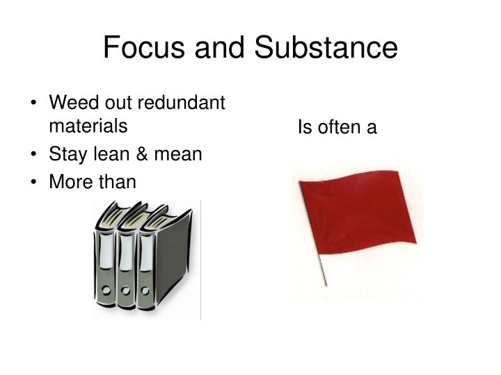 Focus and Substance