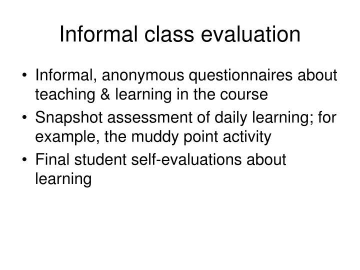 Informal class evaluation