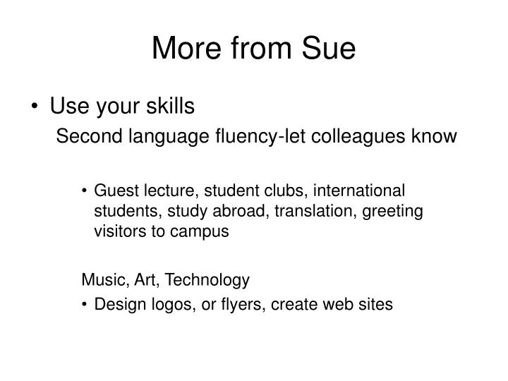 More from Sue