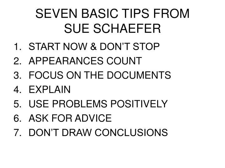 SEVEN BASIC TIPS FROM
