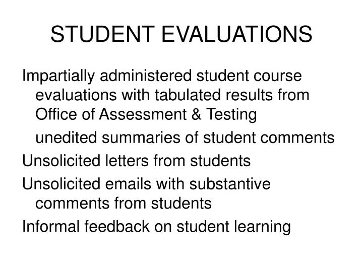 STUDENT EVALUATIONS