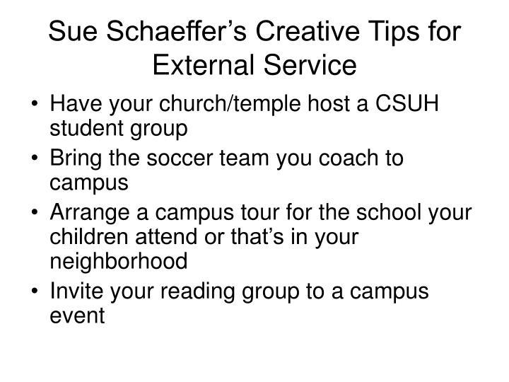 Sue Schaeffer's Creative Tips for External Service