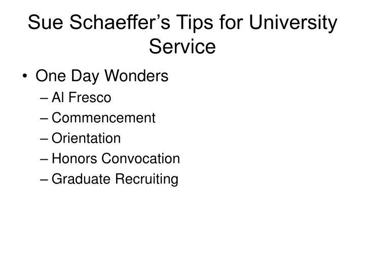Sue Schaeffer's Tips for University Service