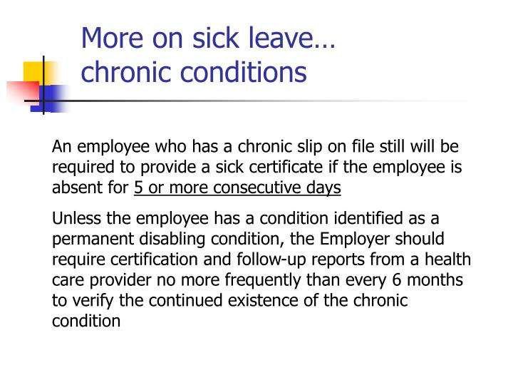 More on sick leave…
