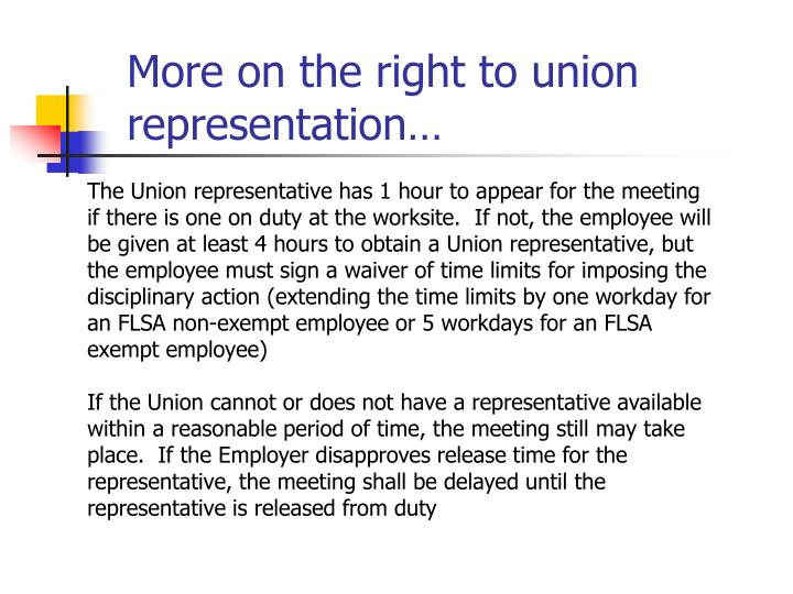 More on the right to union representation…