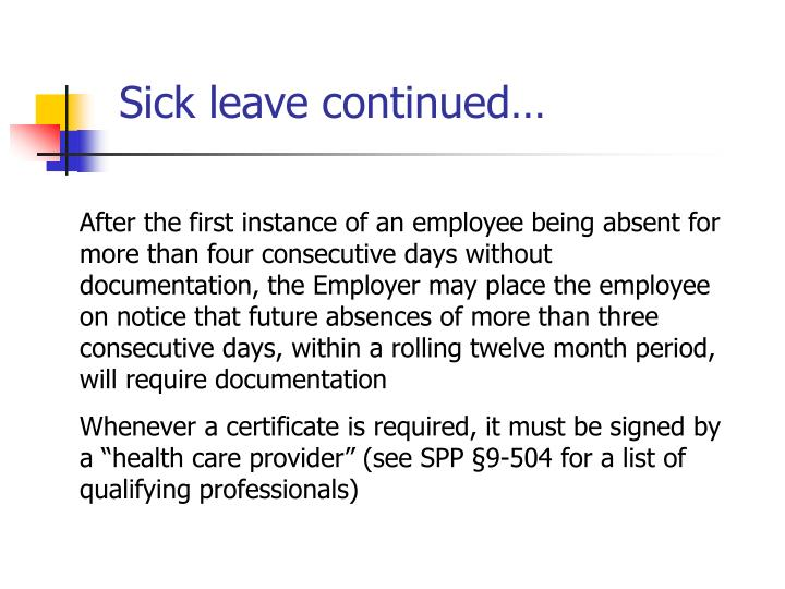 Sick leave continued…