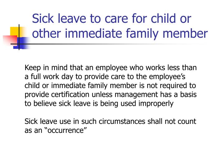 Sick leave to care for child or other immediate family member