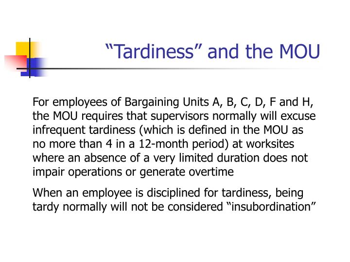 """Tardiness"" and the MOU"