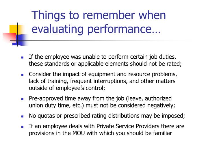 Things to remember when evaluating performance…