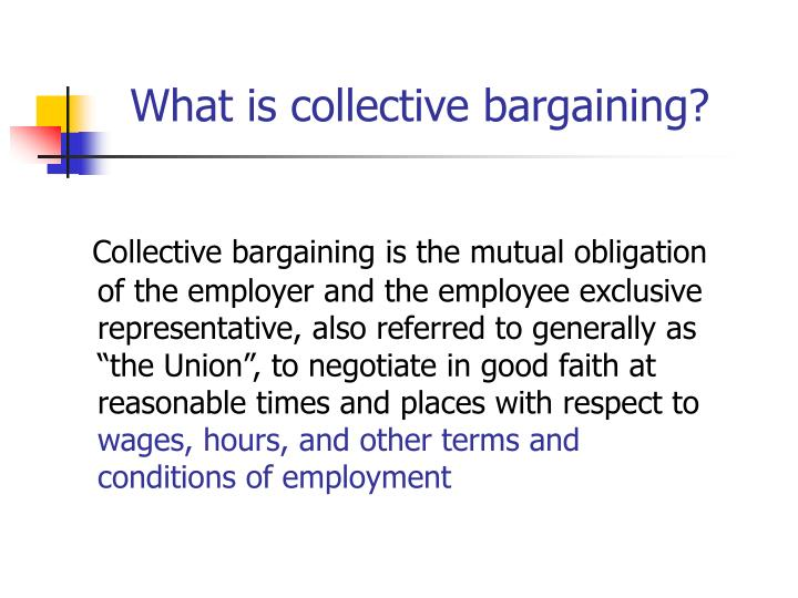 What is collective bargaining