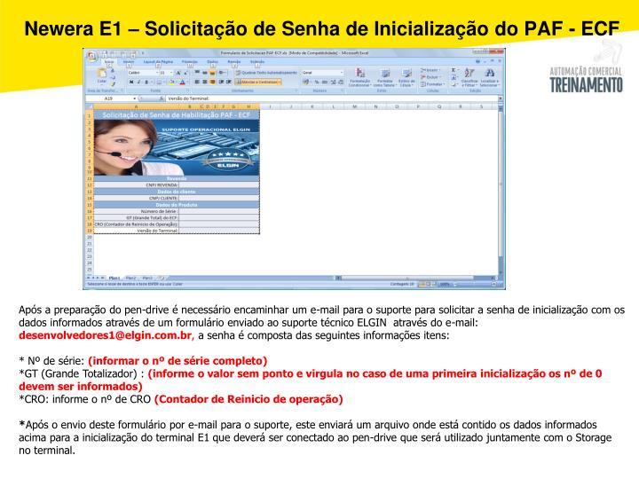 Newera E1 – Solicitação de Senha de Inicialização do PAF - ECF
