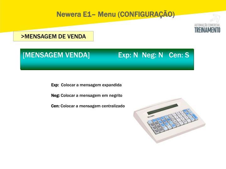 Newera E1– Menu (CONFIGURAÇÃO)
