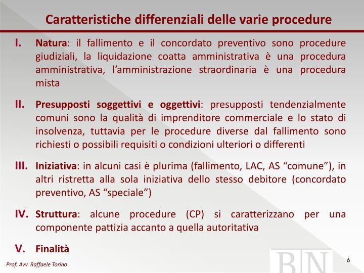 Caratteristiche differenziali delle varie procedure