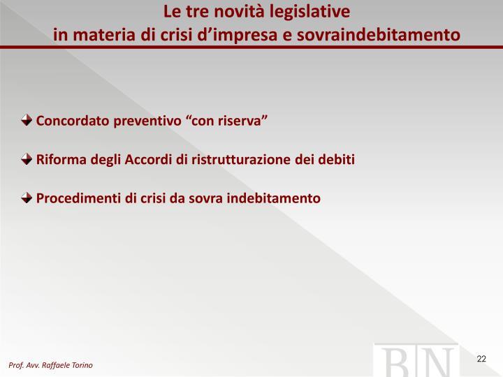 Le tre novità legislative