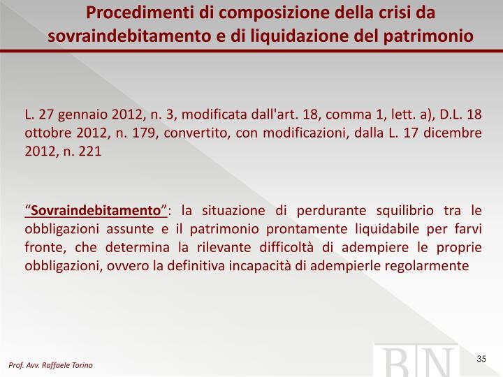 Procedimenti di composizione della crisi da sovraindebitamento e di liquidazione del patrimonio